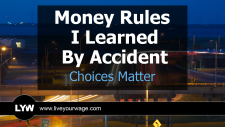 Money Rules I Learned By Accident
