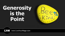Generosity is the Point