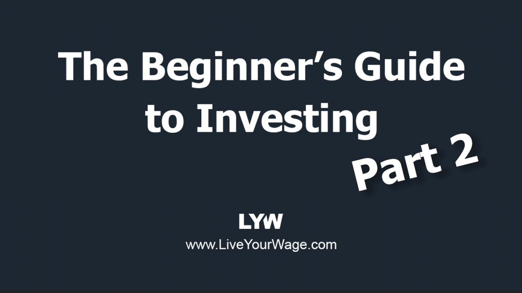 Beginner's Guide to Investing - Part 2