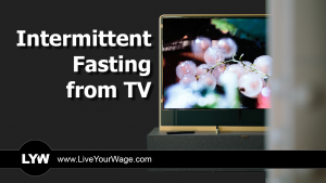 Intermittent Fasting for TV