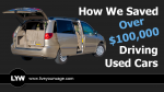How We Saved Over $100,000 Driving Used Cars