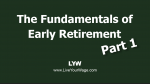 Fundamentals of Early Retirement – Part 1