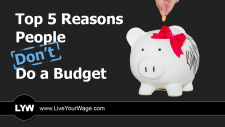 Top 5 Reasons People Don't Do a Budget