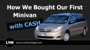 How We Bought Our First Minivan With Cash